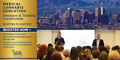 Arizona One Day Medical Marijuana Masterclass Workshop - Phoenix  tickets