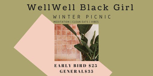WellWell Black Girl: Winter Picnic