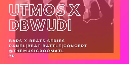 Utmos & DBWUDI Bars x Beats 2.0