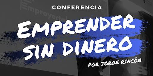 Emprender Sin Dinero (Conferencia)