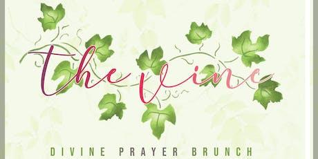 The vine - Divine Prayer Brunch tickets