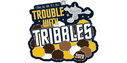 2020 Trouble with Tribbles 1M, 5K, 10K, 13.1, 26.2 - Tucson