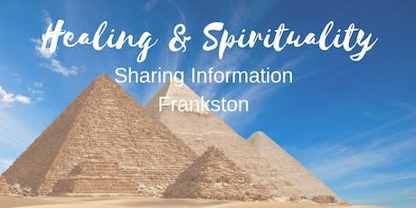 Healing & Spirituality-Sharing Information Frankston tickets