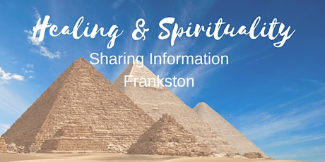 Healing & Spirituality-Sharing Information Frankston tickets