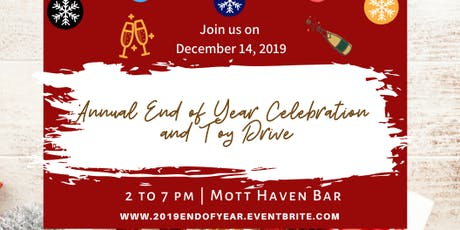 Annual 2019 End of Year Celebration and Holiday Toy Drive tickets