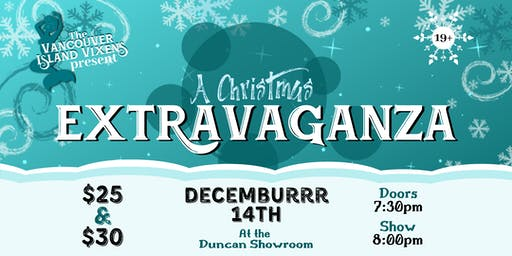 The Vancouver Island Vixens Present: A Christmas Extravaganza
