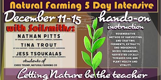 Natural Farming 5 day Intensive