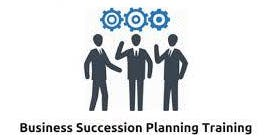 Business Succession Planning 1 Day Training in Irvine, CA