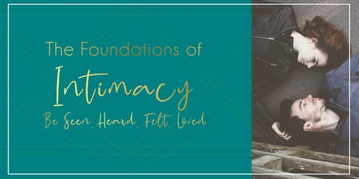 The Foundations of Intimacy - Understand Your Intimacy Blueprint