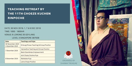 Dharma Programs by The 11th Choeze Kuchen Rinpoche tickets