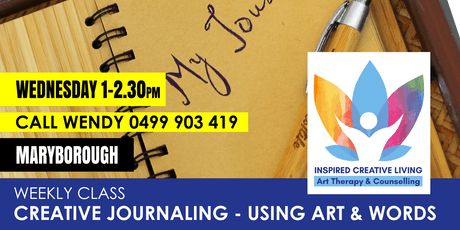 Creative Journaling - Using Words & Art to Heal (Maryborough) tickets