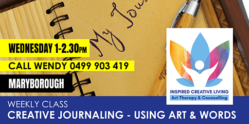 Creative Journaling - Using Words & Art to Heal (Maryborough)