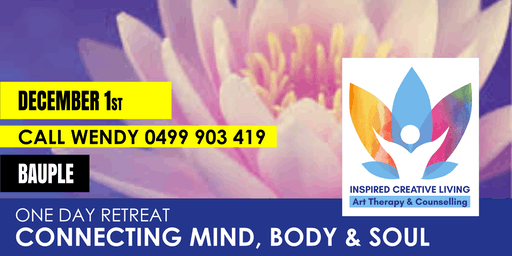 ONE DAY MIND BODY AND SOUL RETREAT