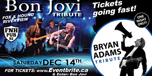 BON JOVI //BRYAN ADAMS TRIBUTE