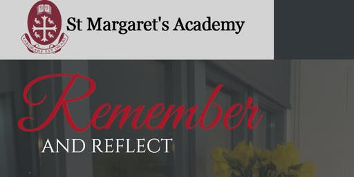St Margaret's Academy - Remember and Reflect