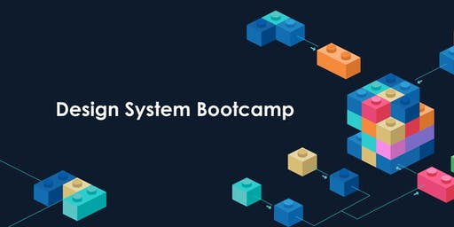 Design Systems Bootcamp