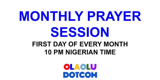 MONTHLY PRAYER SESSION