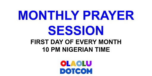 MONTHLY PRAYER SESSION