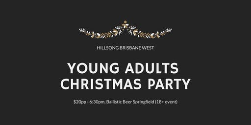 Young Adults Christmas Party - Hillsong Brisbane West
