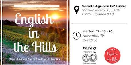 English in the Hills - Typical Wine & Food   Free English practice biglietti