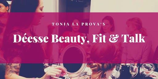Déesse Beauty, Fit & Talk