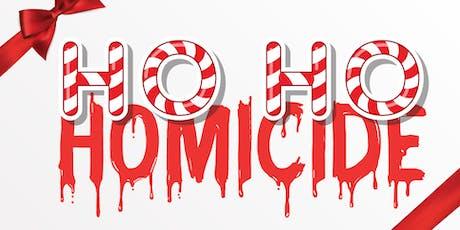 Ho Ho Homicide - Murder Mystery Night tickets