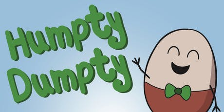 Humpty Dumpty - Pre-school Pantomime tickets