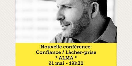 ALMA - Confiance / Lâcher-prise 15$ billets