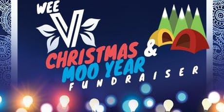 Wee V - Christmas & MOO Year Fundraiser tickets
