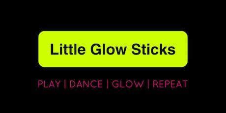 LITTLE GLOW STICKS - Family Festivals & Raves tickets