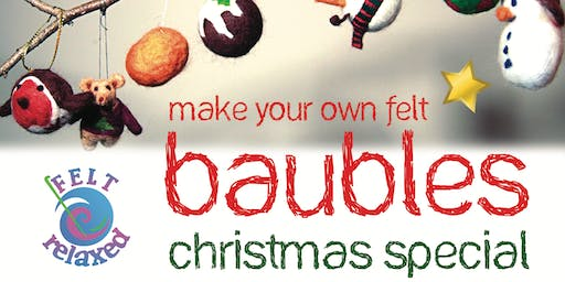 Needle Felting Baubles Workshop *Christmas Special*