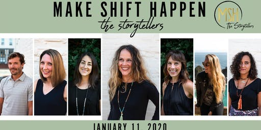 Make Shift Happen: The Storytellers Experience