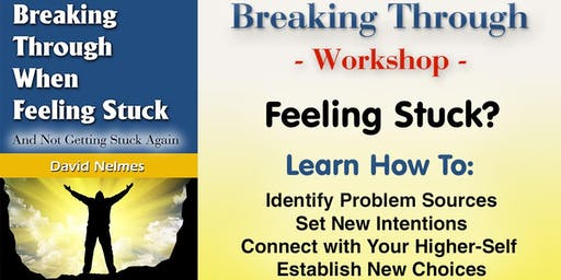 Breaking Through Workshop with David Nelmes