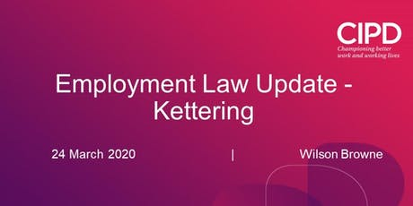 Employment Law Update - Kettering Event tickets