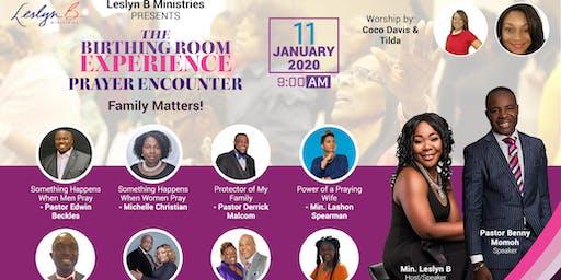 2020 Birthing Room Experience Prayer Encounter