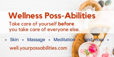SelfCare PossAbilities:Take care of yourself before you take care of others