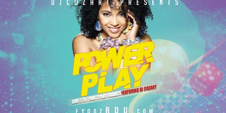 POWERPLAY-LIVE @5/PARTYPLAY FRIDAYS featuring DJ Cozart tickets