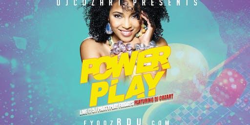 POWERPLAY-LIVE @5/PARTYPLAY FRIDAYS featuring DJ Cozart