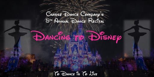 Chassé Dance Company's 5th Annual Disney Dance Recital