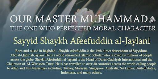 Shaykh Afeefuddin al-Jaylani: Perfecting Moral Character