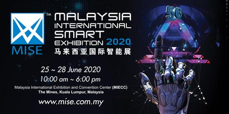 Malaysia International Smart Exhibition 2020 tickets