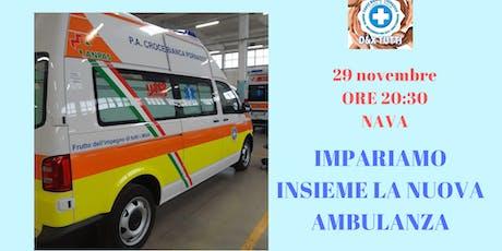 Impariamo insieme la nuova ambulanza biglietti