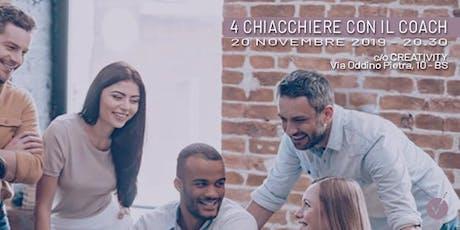 4 CHIACCHIERE CON IL COACH-BRESCIA biglietti
