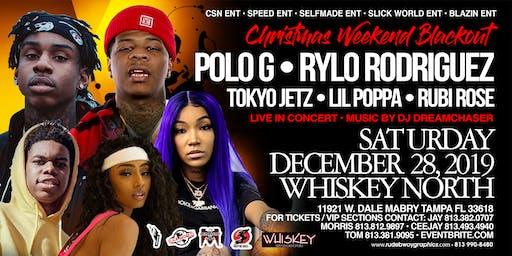 POLO G x RYLO RODRIGUEZ x TOKYO JETZ x LIL POPPA x RUBI ROSE THE BLACKOUT