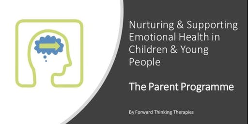 Nurturing & Supporting Emotional Health in Children & Young People