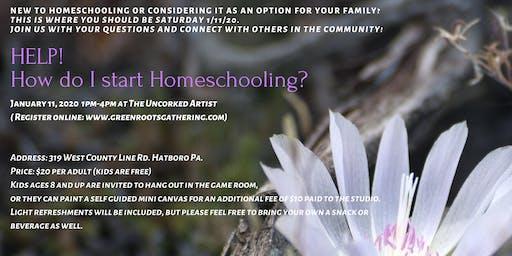 Help! How do I start Homeschooling?