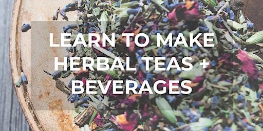 Herbal Teas + Beverages Workshop