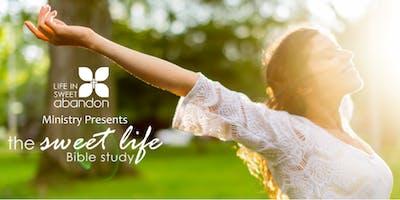 The Sweet Life Bible Study June 9, 2020