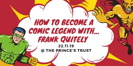 How to Become A Comic Book Legend with....Frank Quitely!