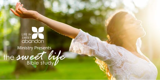 The Sweet Life Bible Study September 15, 2020